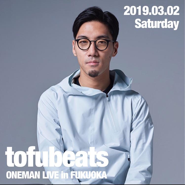 tofubeats ONEMAN LIVE in FUKUOKA 2019