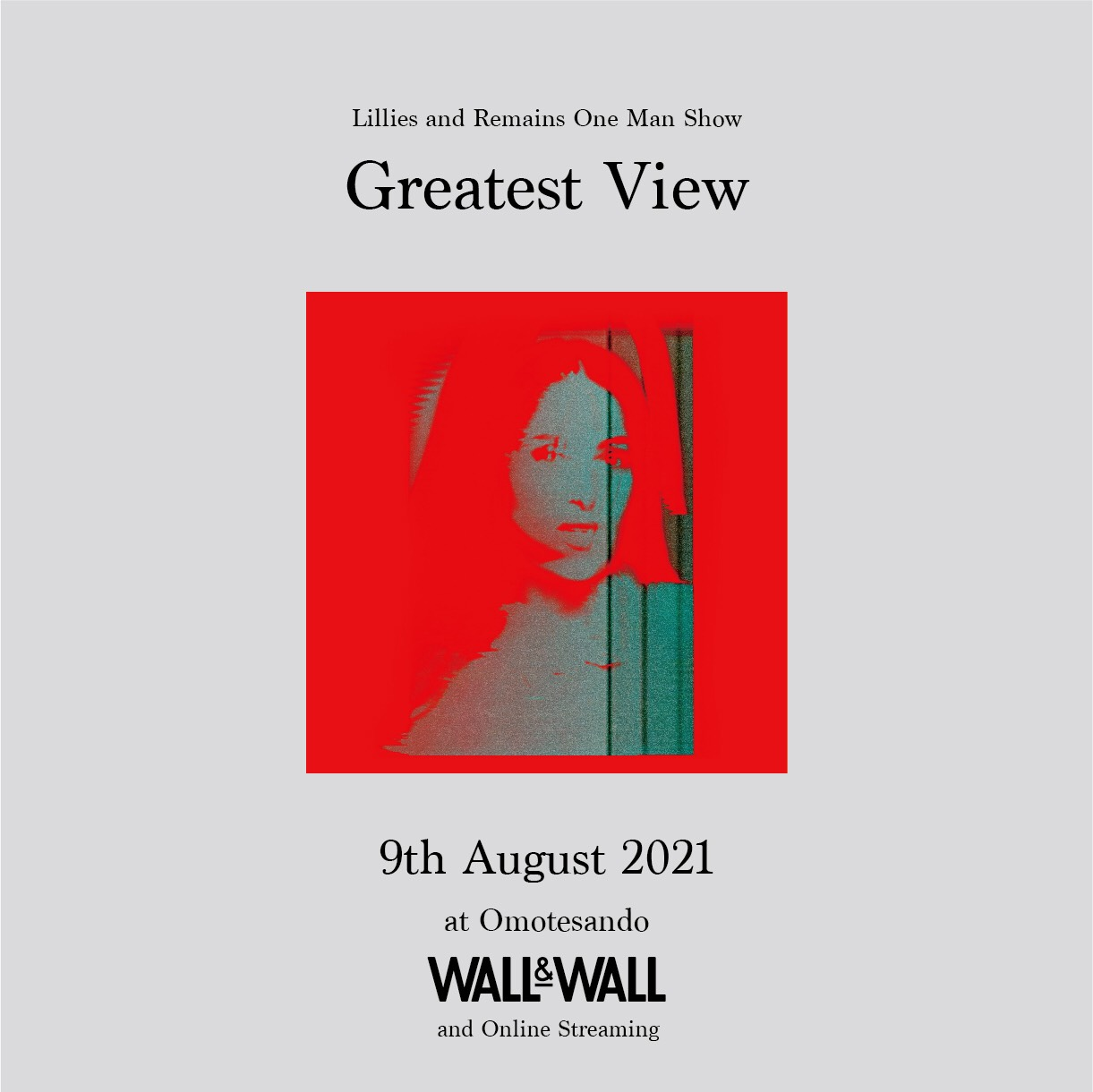 """Lillies and Remains One Man Show """"Greatest View"""""""