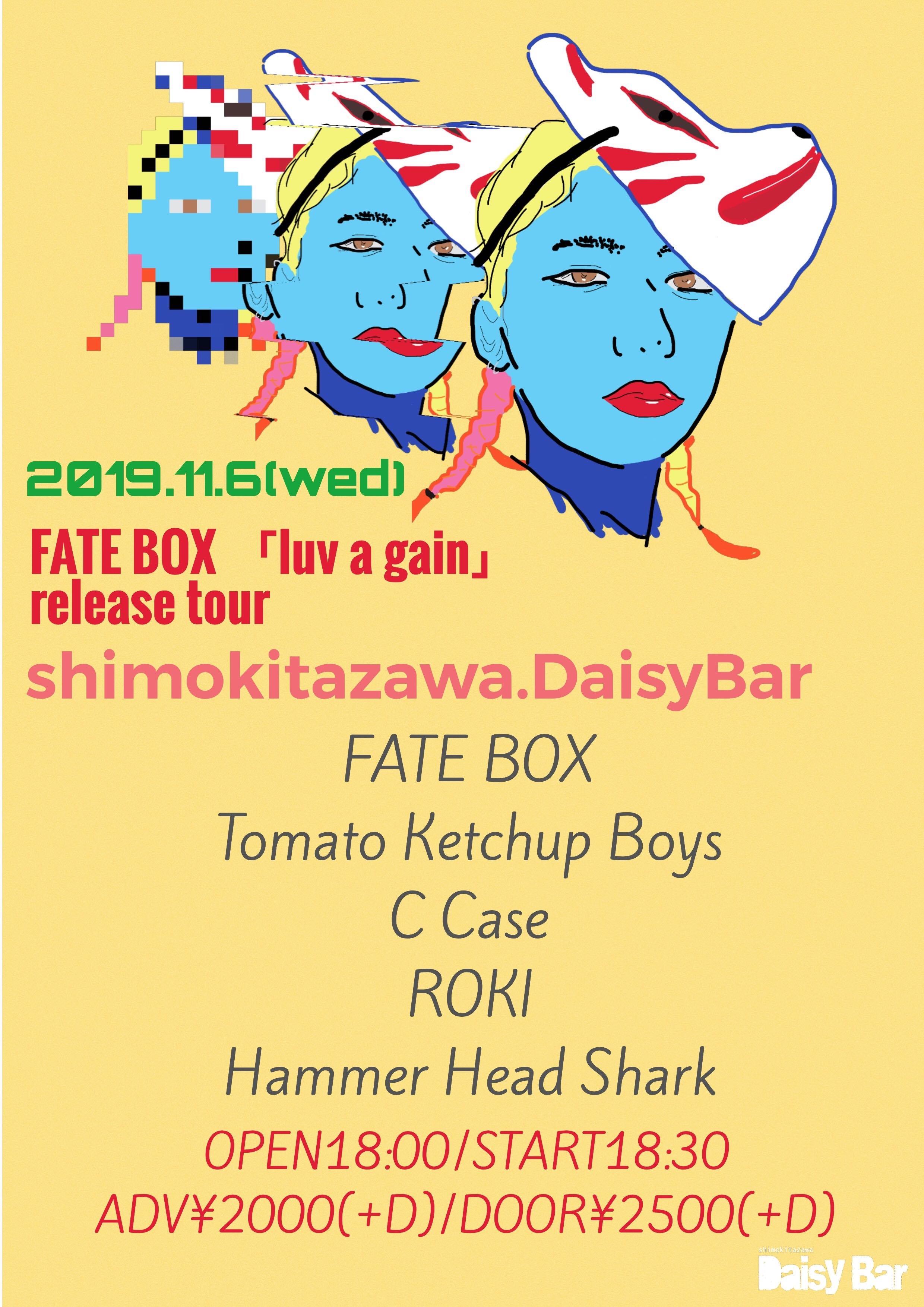 FATE BOX-「luv a gain」release tour-@下北沢DaisyBar編