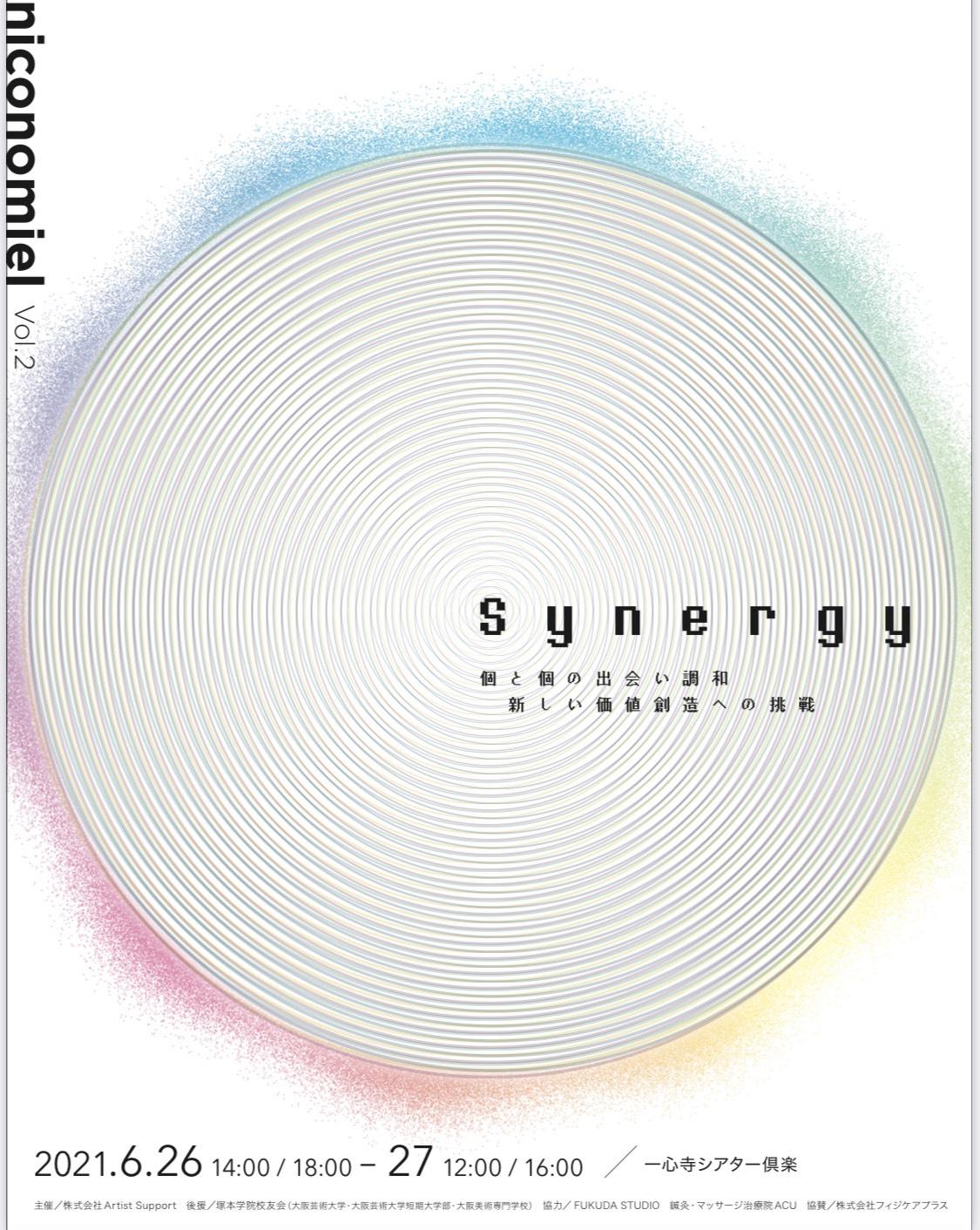 "niconomiel 自主公演Vol.2 ""Synergy""  6/27(日)夜公演16:00~"