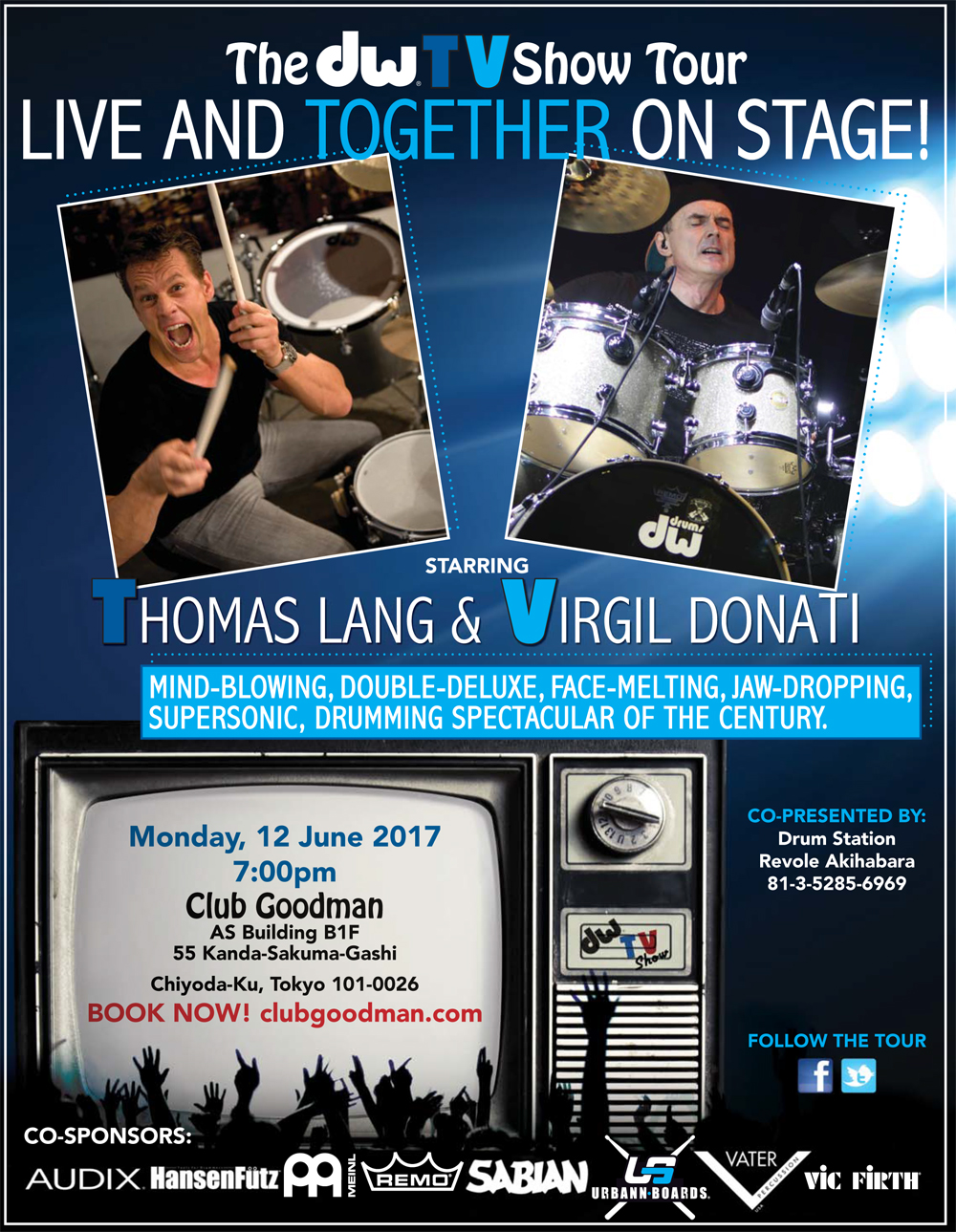 "dw & Drum Station presents ""The DW TV Show Live in Tokyo Japan"" featuring Thomas Lang & Virgil Donati"