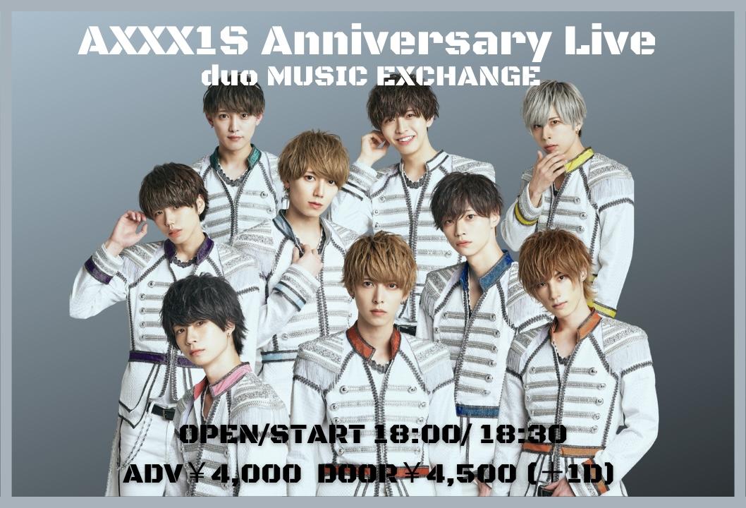 6/1 AXXX1S Anniversary Live