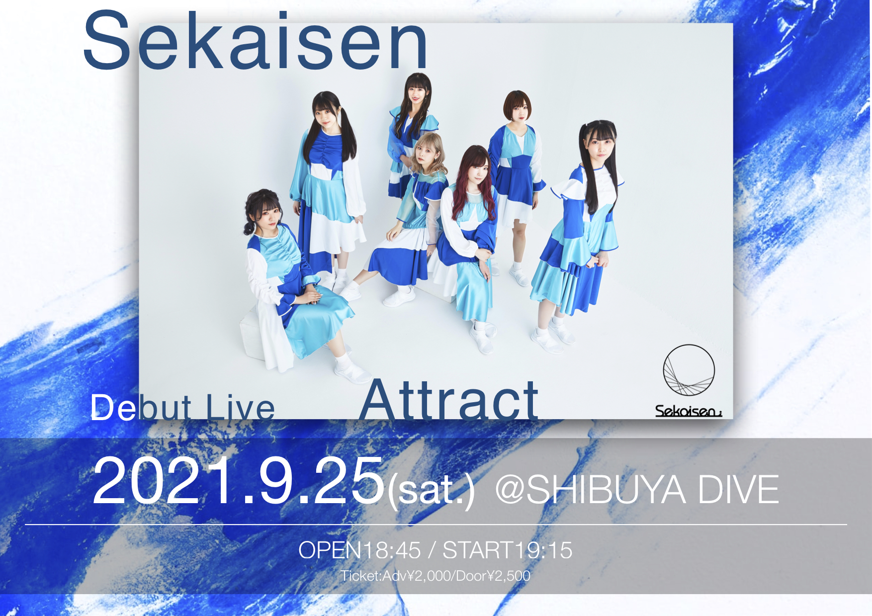 Sekaisen Debut Live 『Attract』