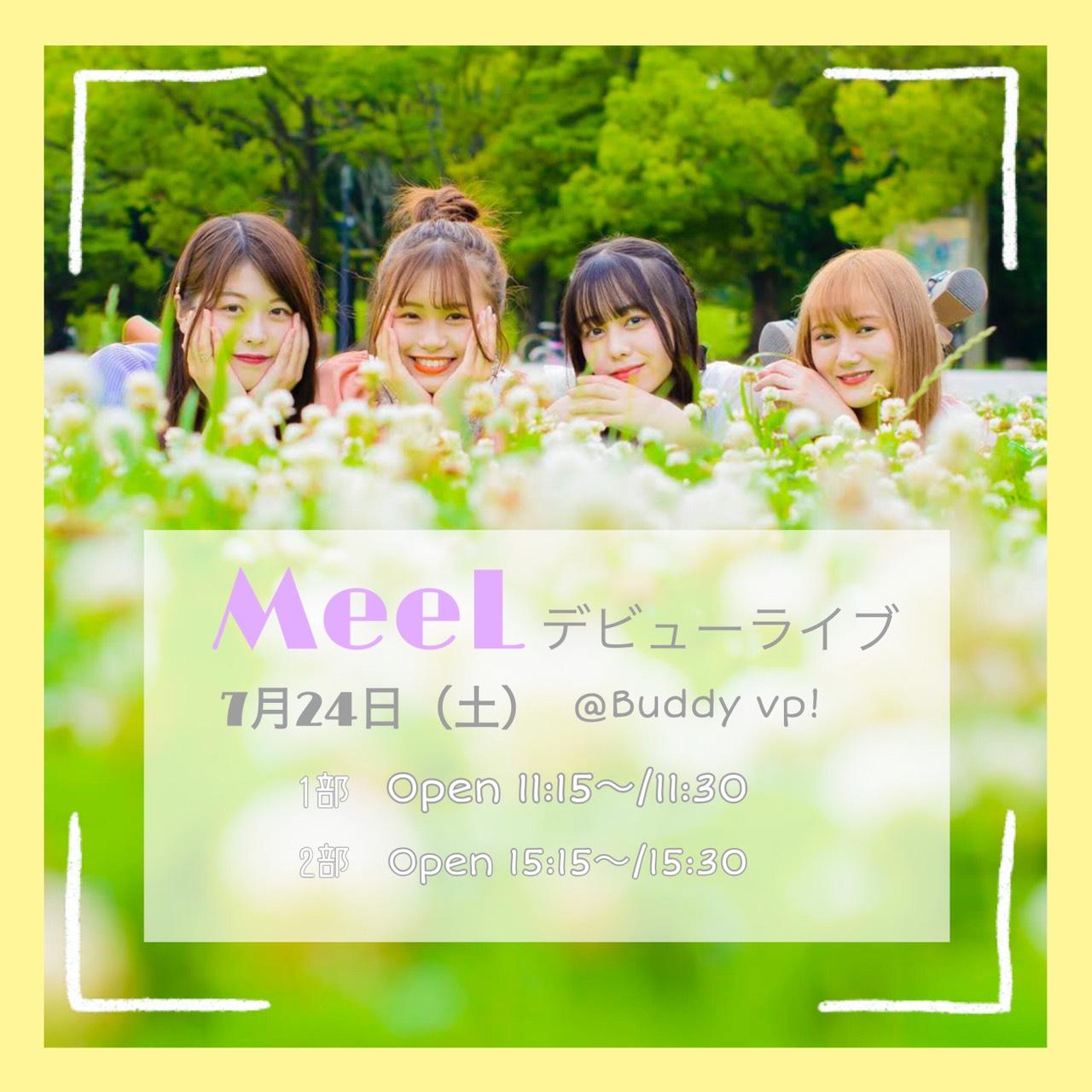 【1部】7/24(土)  MeeL デビューライブ☆*