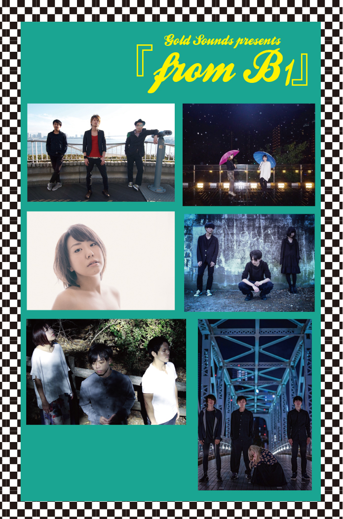 Gold Sounds presents『from B1』