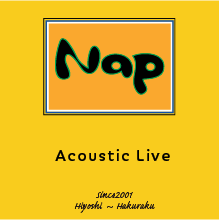 Nap@白楽:12/20(日)「Growing up!」sacco/ハヤカワシンノスケ/橋本勇介/ez+/小林曜
