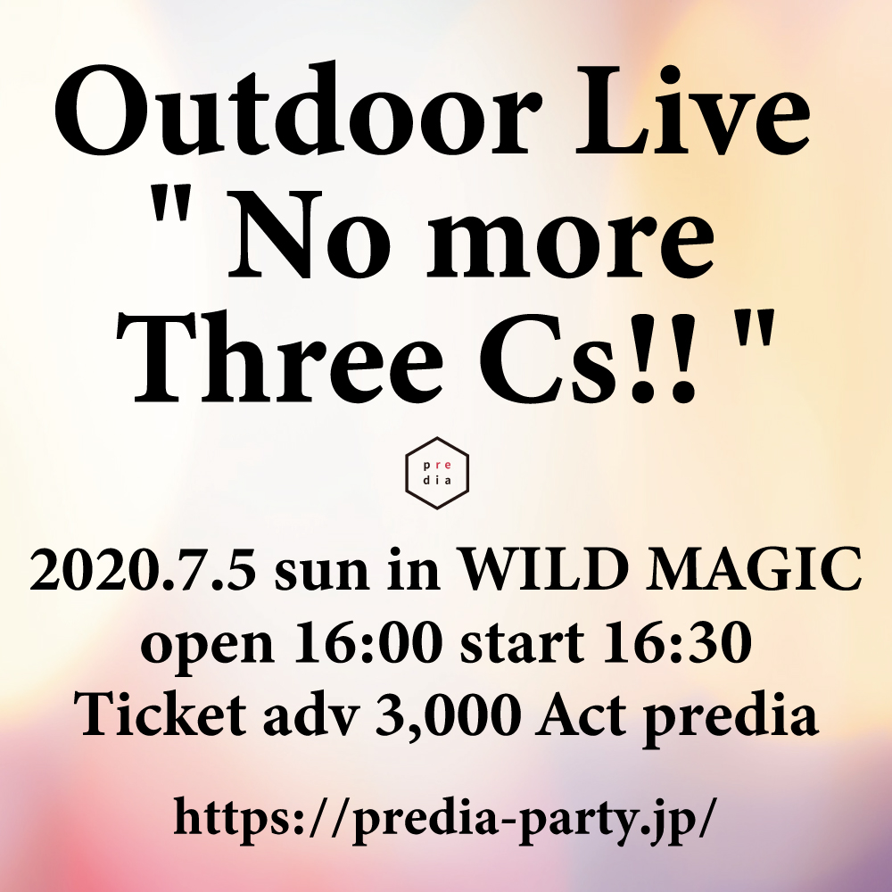 "predia Outdoor Live "" No more 3Cs!! """