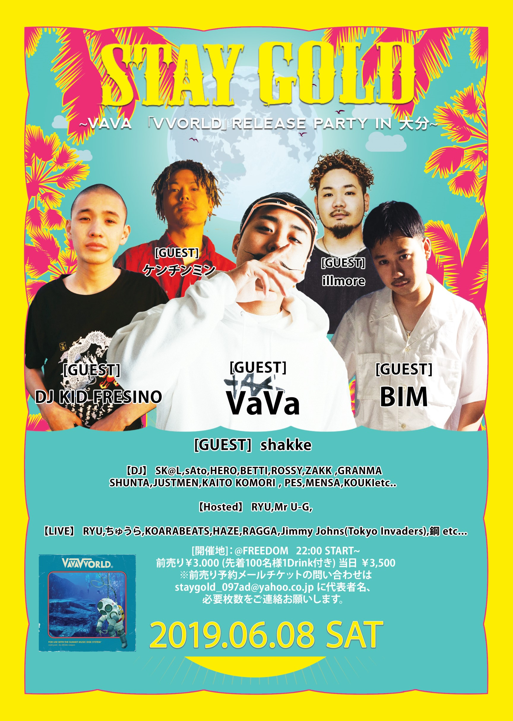 STAY GOLD 「VVORLD release TOUR 大分」