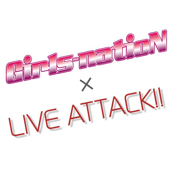 【Girls-natioN×LIVE-ATTACK!![2部]】0606_02