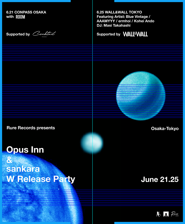 "Rure Records Presents ""Opus Inn & sankara W Release Party with Special Guest"""