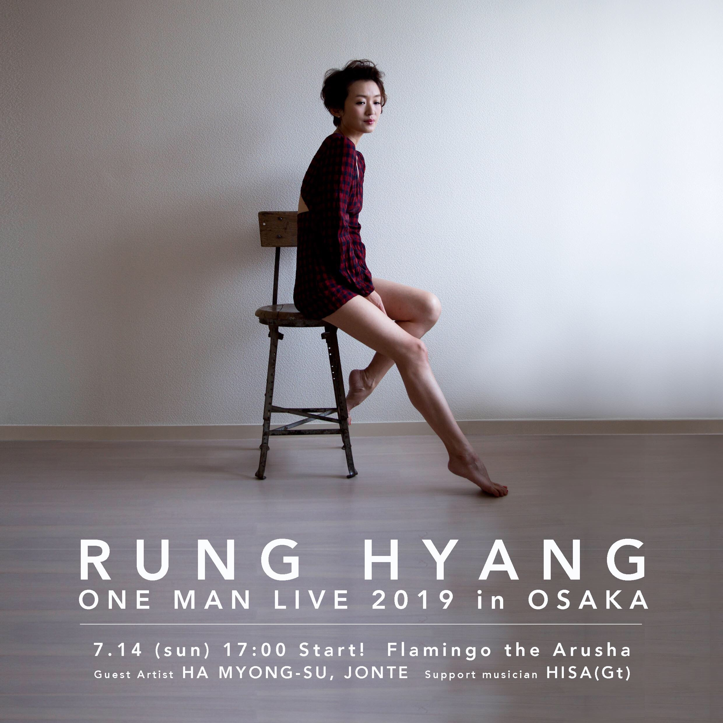 RUNG HYANG ONE MAN LIVE 2019 in OSAKA