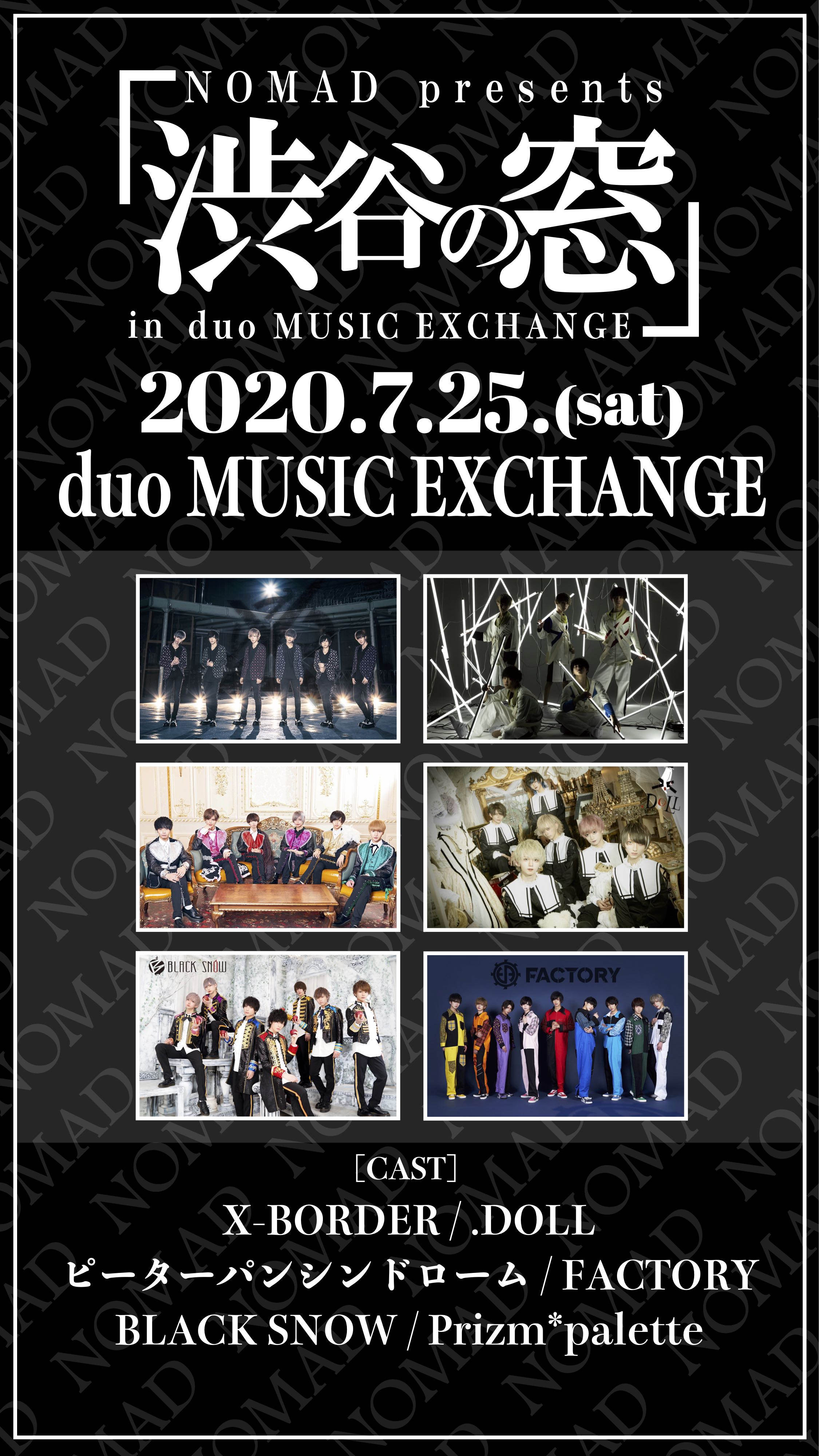 NOMAD presents「渋谷の窓」in duo MUSIC EXCHANGE <1部>