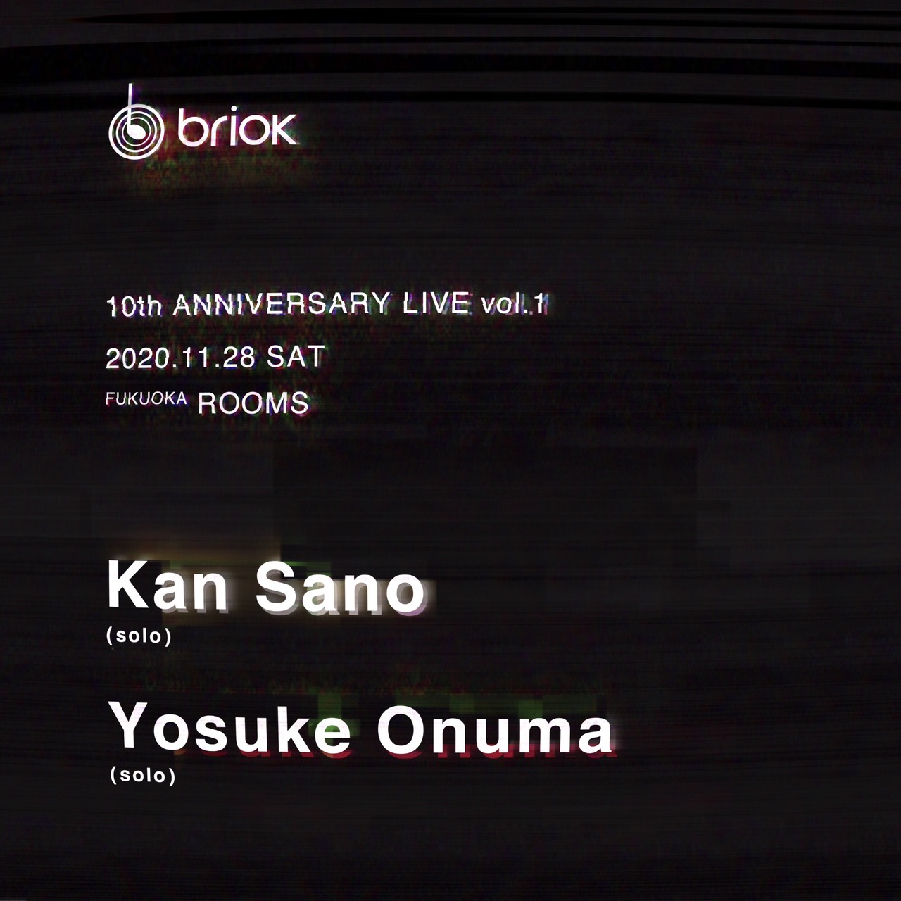 brick 10TH ANNIVERSARY LIVE vol.1 〈2nd stage 〉