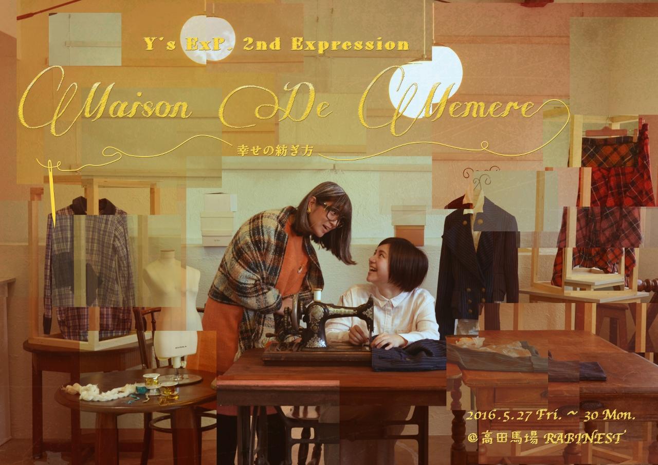 Maison De Memere~幸せの紡ぎ方~ 5/27/19:00(Homme)