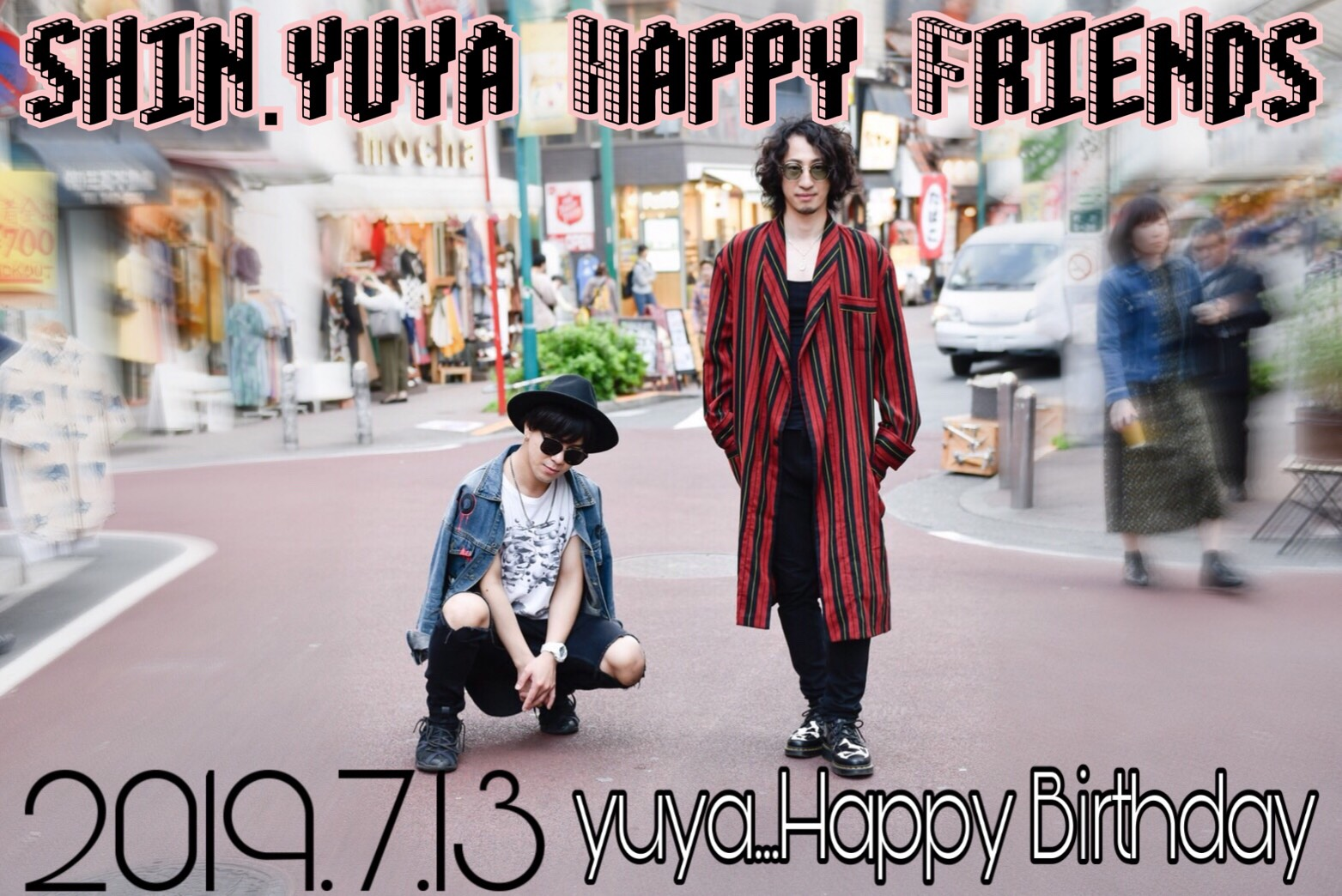 SHIN x yuya Happy Friends 〜yuya Happy Birthday 〜