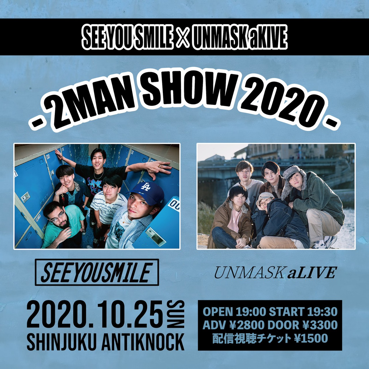 SEE YOU SMILE×UNMASK aLIVE【2MAN SHOW 2020】