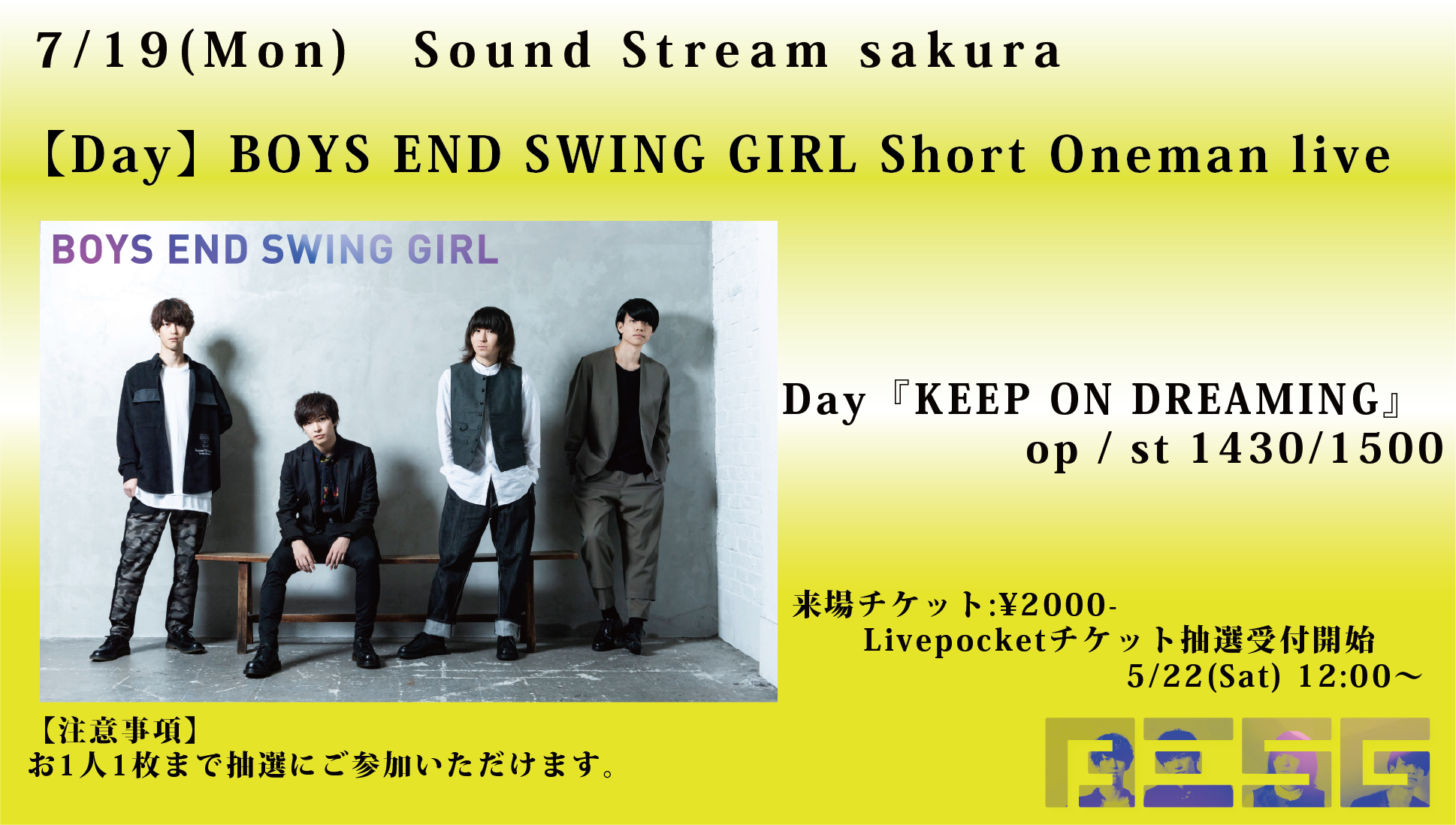 Day『KEEP ON BELIEVING』BOYS END SWING GIRL Short Oneman live