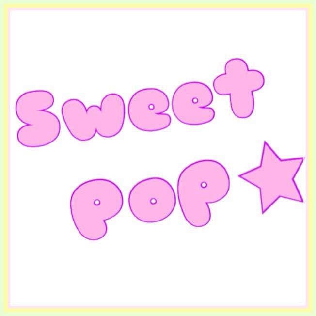 Sweet Pop☆