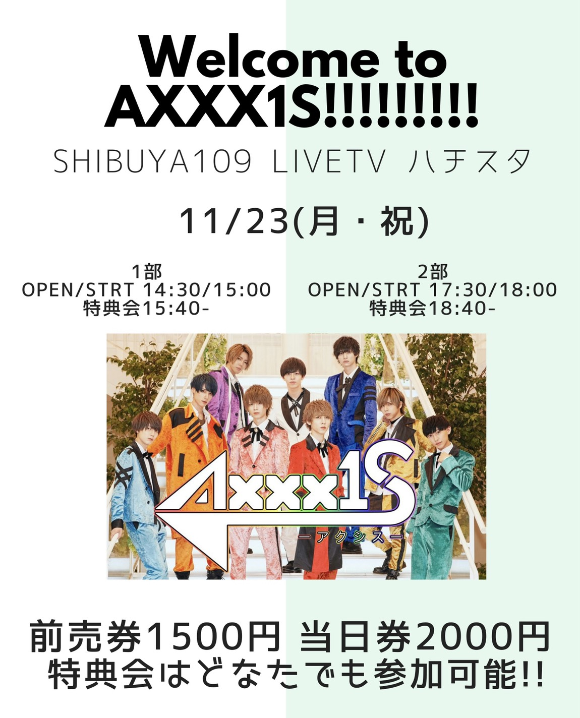 Welcome to AXXX1S in 109 ハチスタ 1部