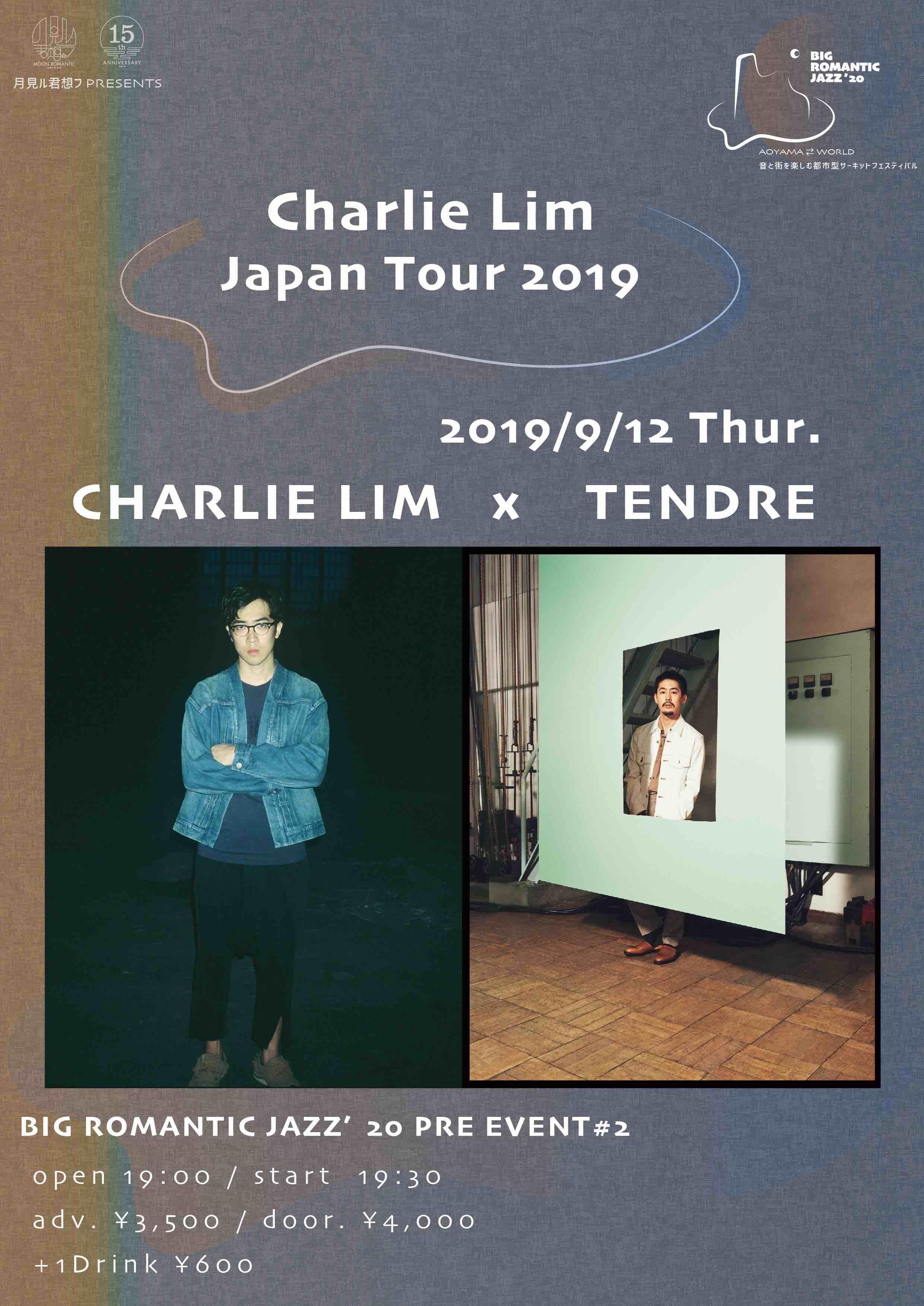Charlie Lim Japan Tour 2019「Charlie Lim x TENDRE」