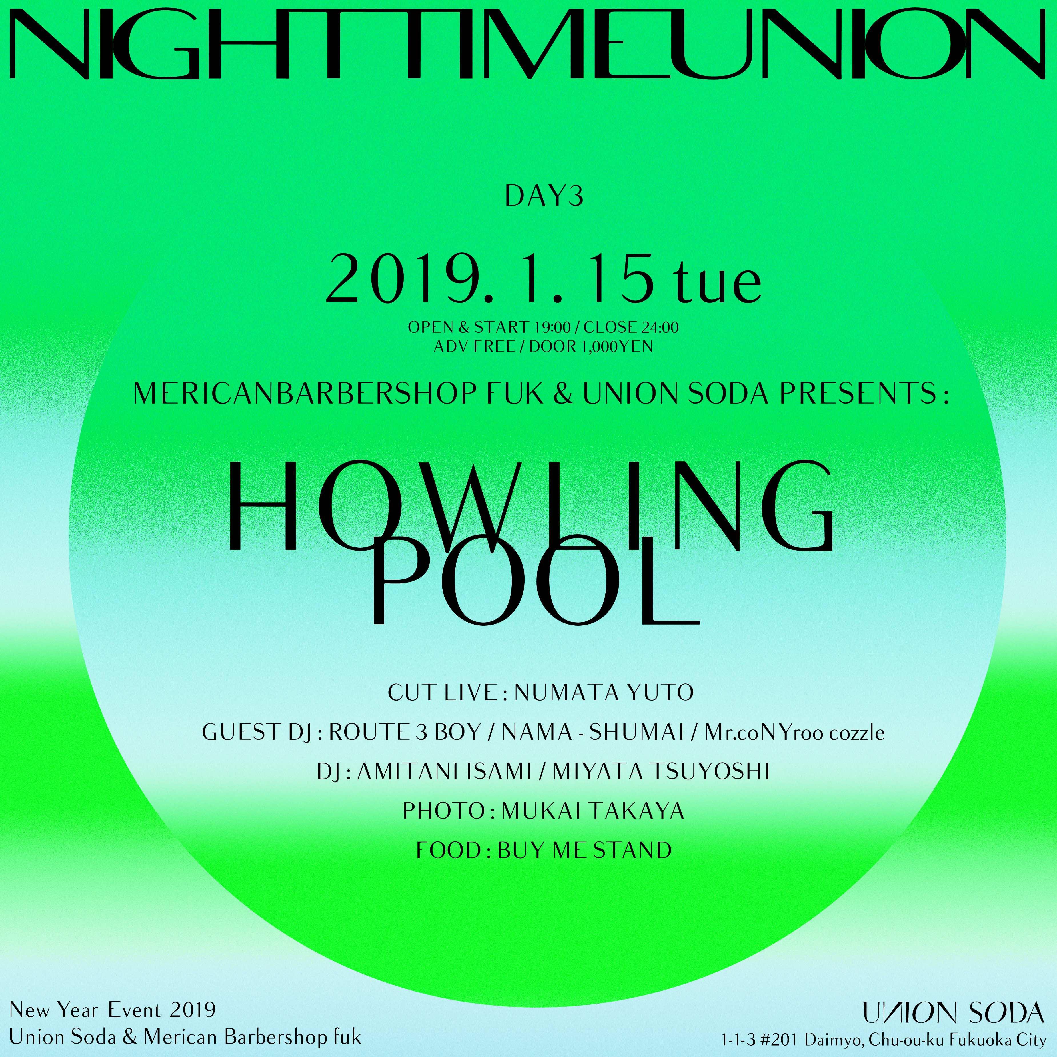 """1/15(火) MERICAN BARBERSHOP FUK & UNION SODA """" HOWLING POOL """" @ UNION SODA"""