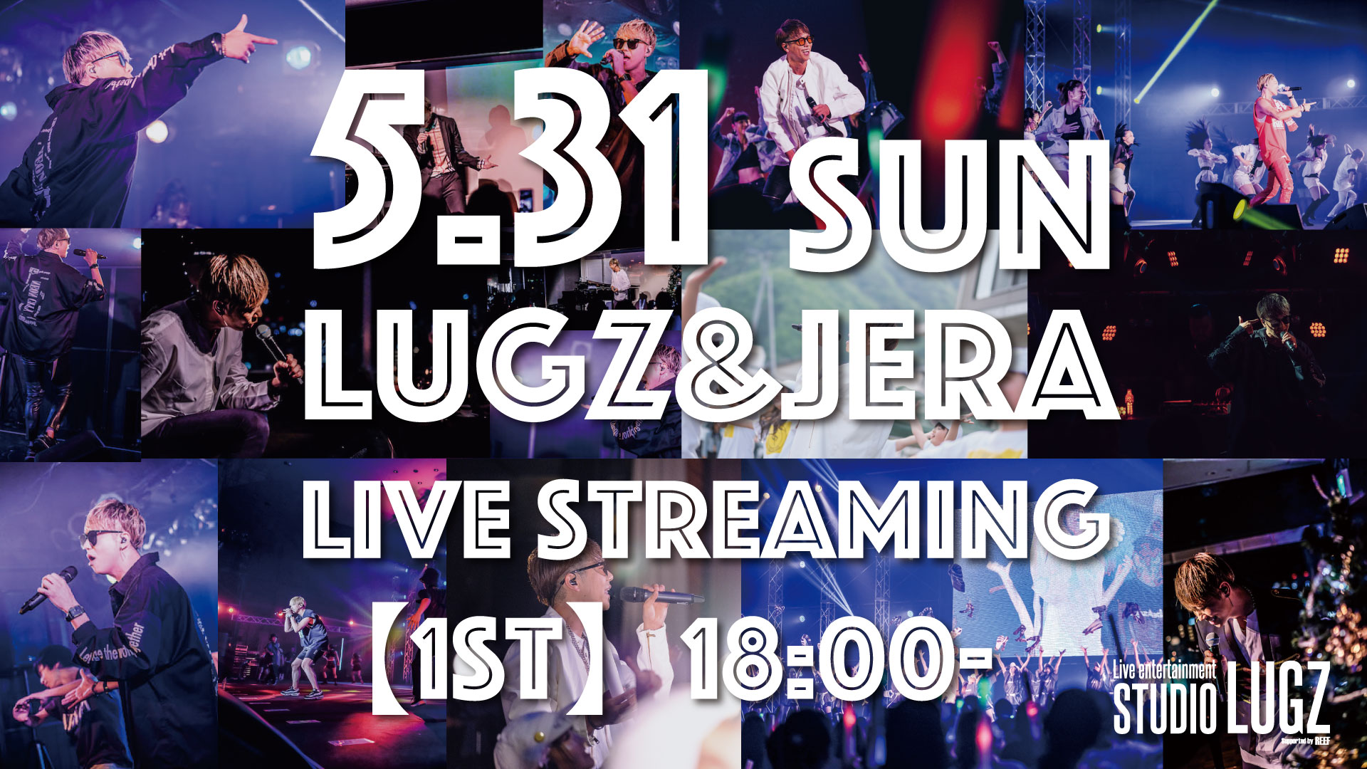 Lugz&Jera Regular LIVE in STUDIO LUGZ 〜LIVE Streaming #4