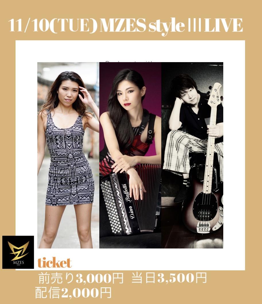 MZES styleⅢ LIVE