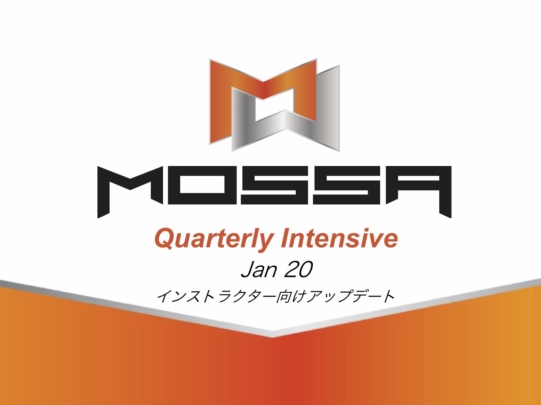 【Jan 20】MOSSA インストラクター向け クォータリーインテンシブ(新曲アップデート研修)