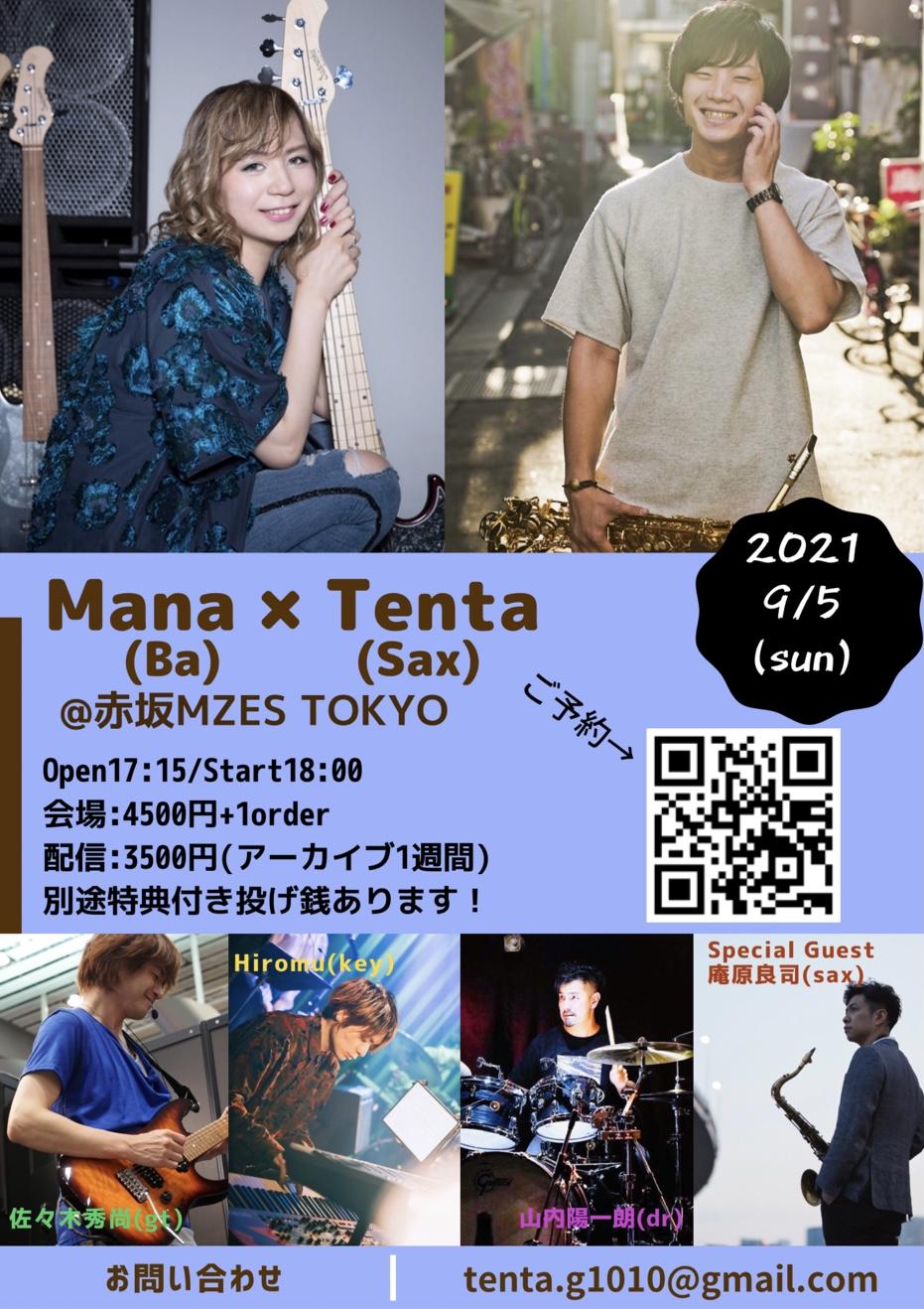 Mana x Tenta @赤坂MZES TOKYO