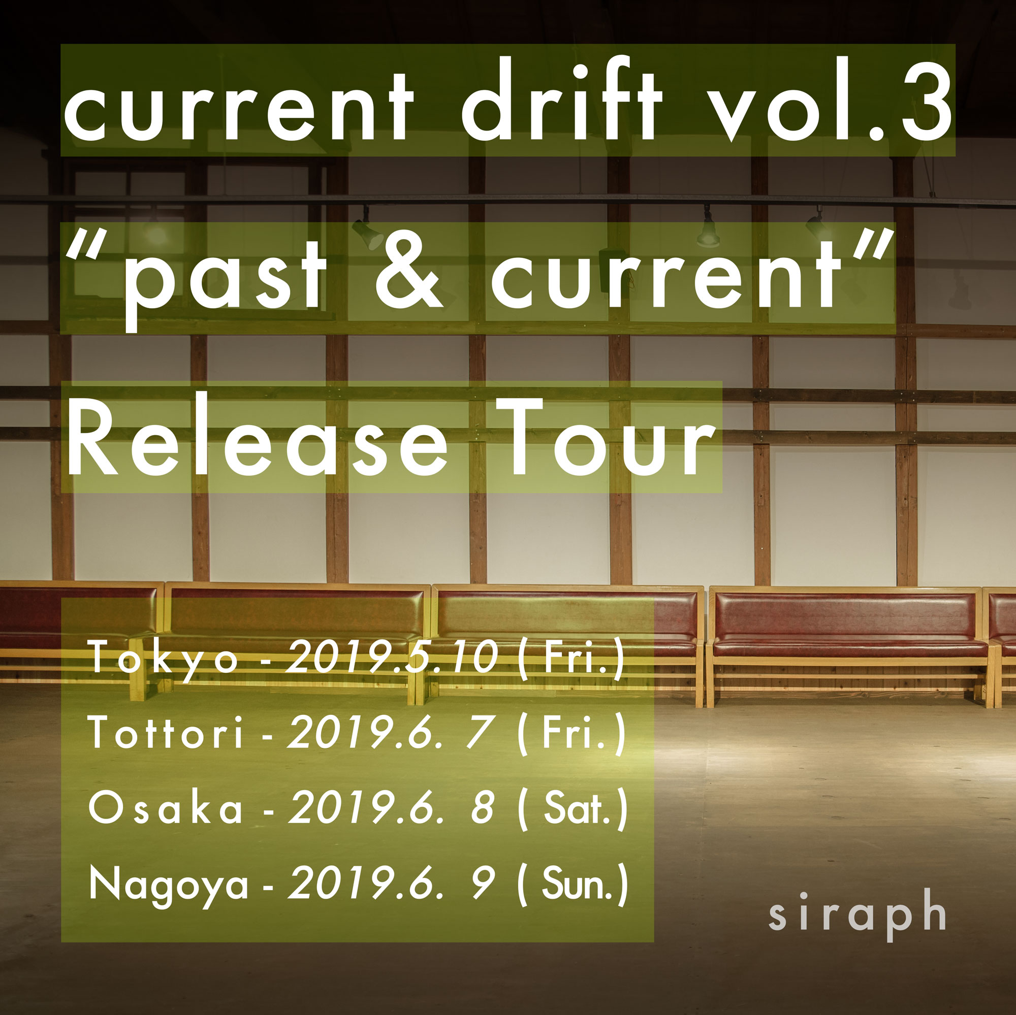 "current drift vol.3 - ""past & current"" Release Tour 大阪編 -"
