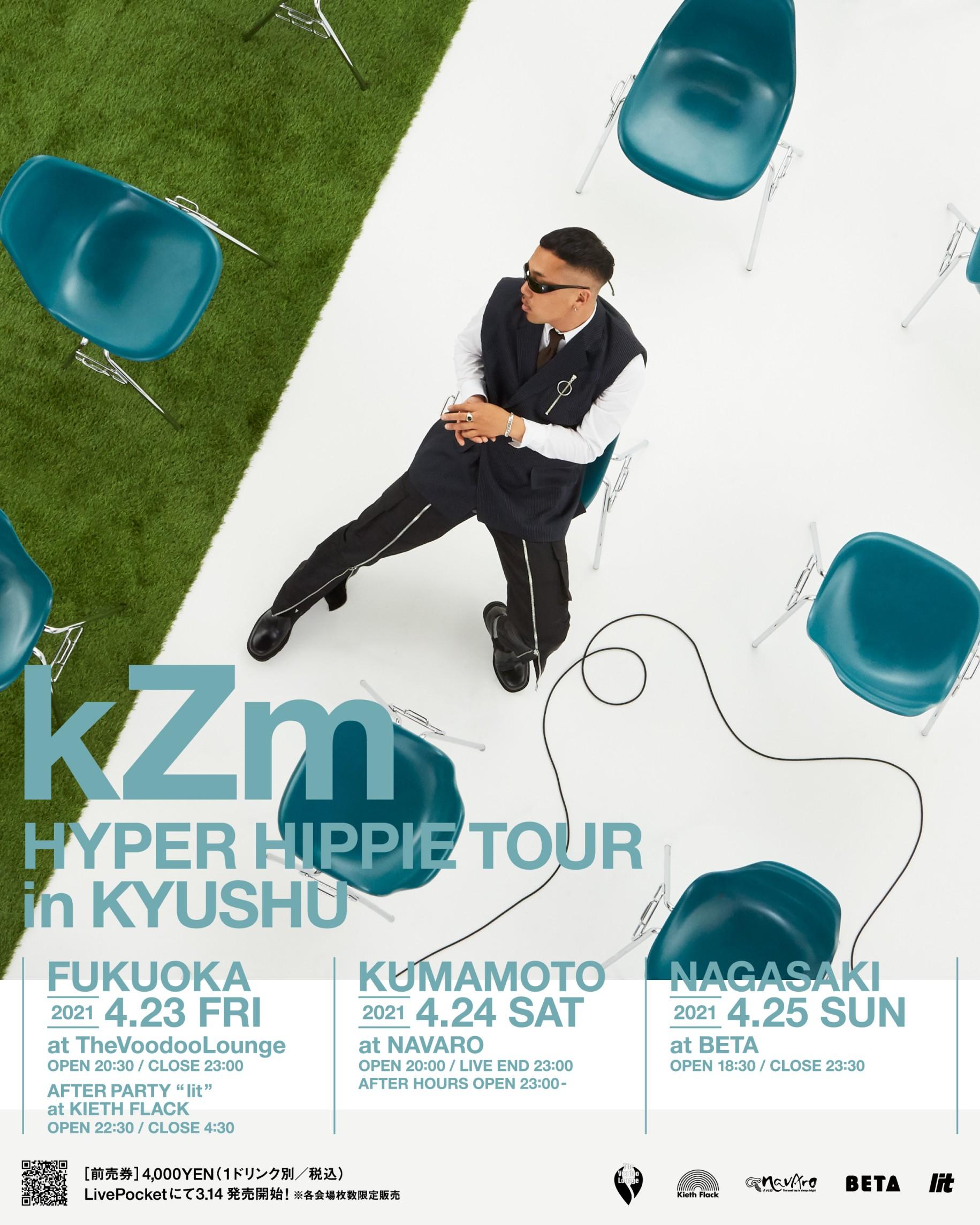 """kZm """"HYPER HIPPIE TOUR"""" in KYUSHU"""