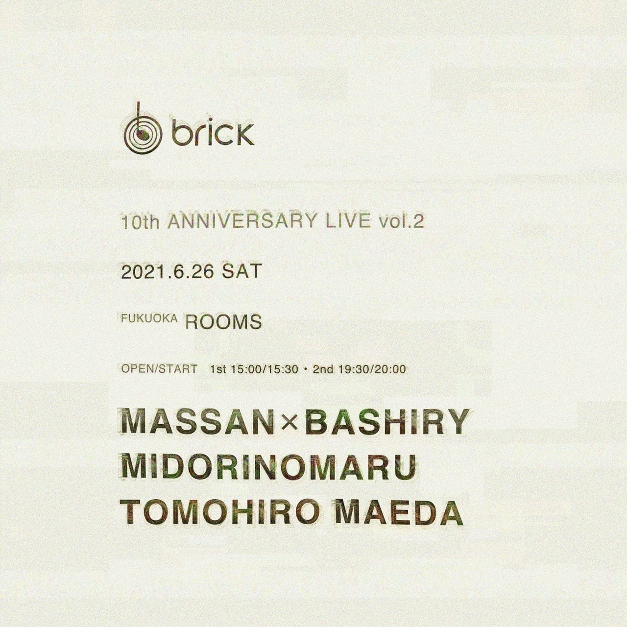 brick 10TH ANNIVERSARY LIVE vol.2 [ 2nd stage ]