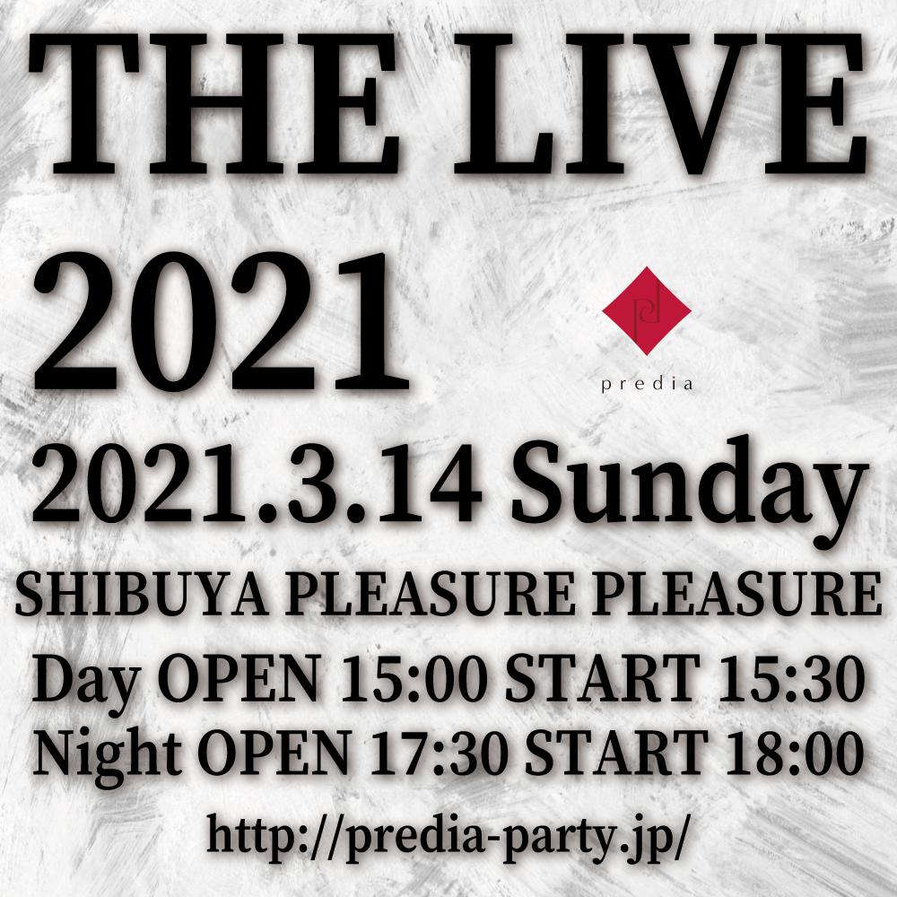 """predia """"THE LIVE 2021"""" Night"""