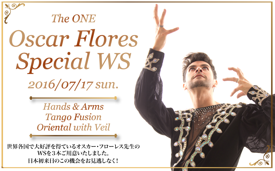 TheONE presents  - OscarFlores スペシャルWS -