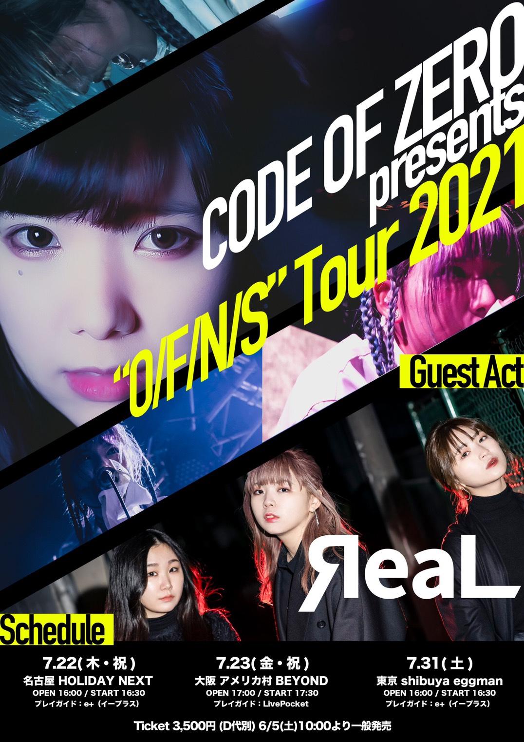 "CODE OF ZERO presents ""O/F/N/S"" Tour 大阪公演"