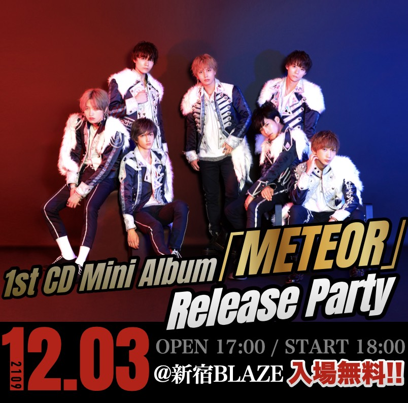 1st mini ALBUM 「METEOR」Release Party