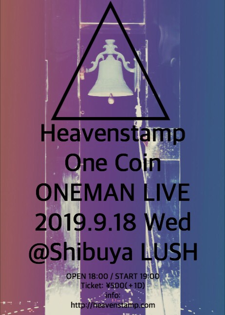 "Heavenstamp presents ""One Coin Oneman Live vol.2"""