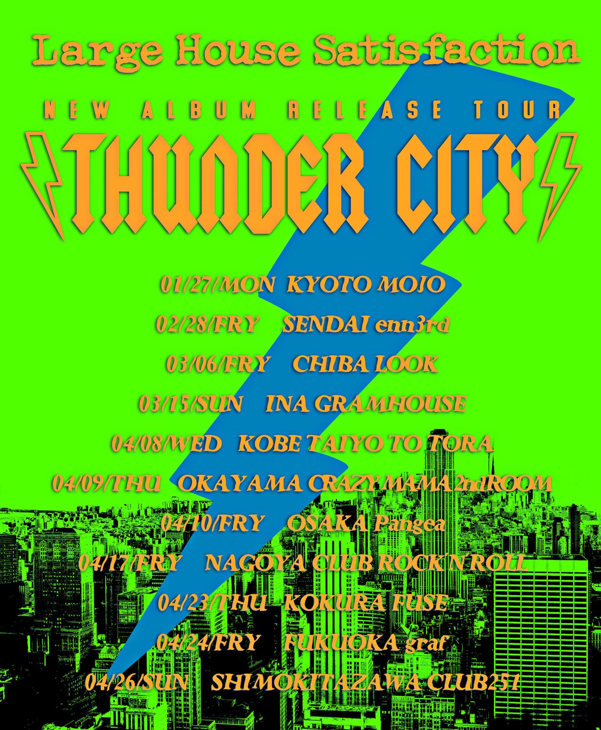 "new album release tour ""THUNDER CITY"""