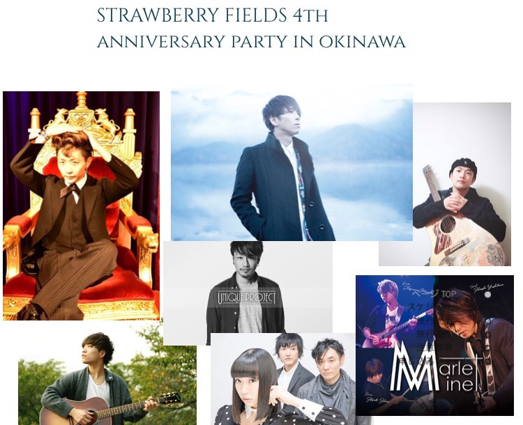 STRAWBERRY FIELDS 4th Anniversary Party in 沖縄〜なはらじ公開収録ライブ!〜