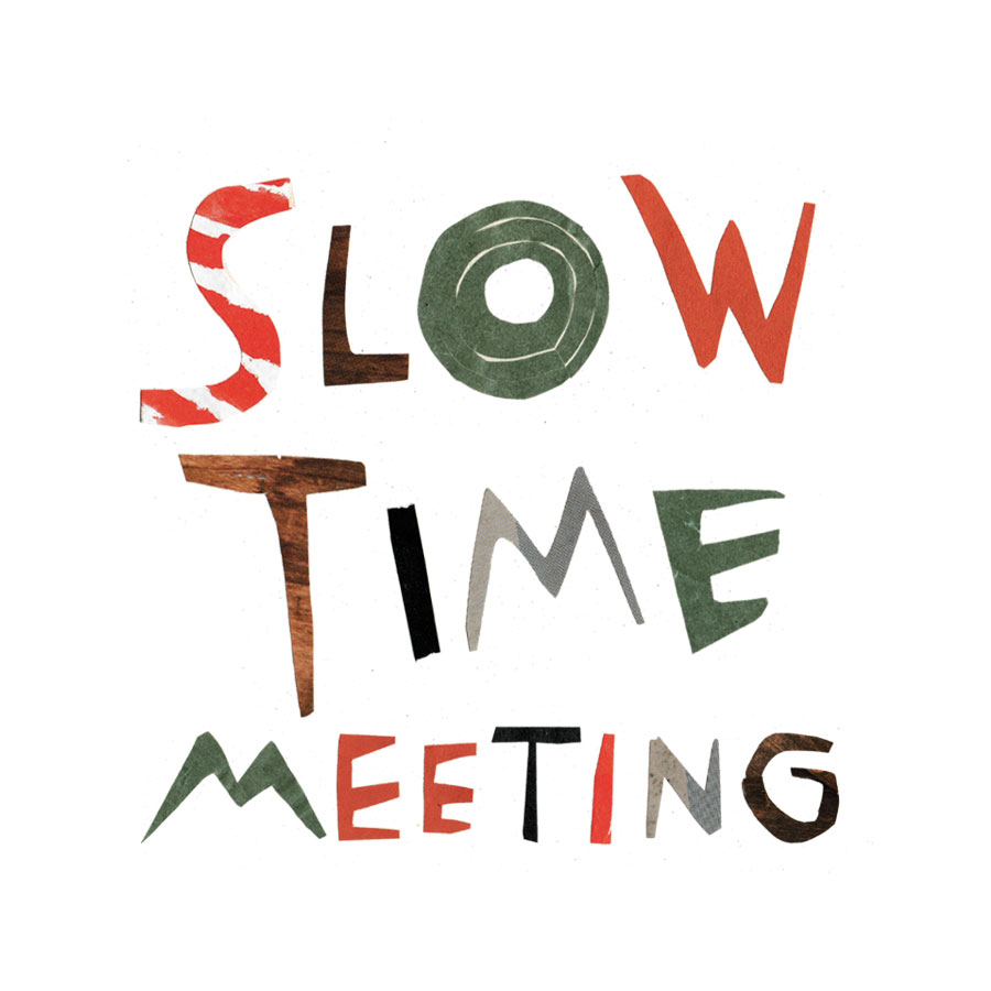 SLOW TIME MEETING 2018