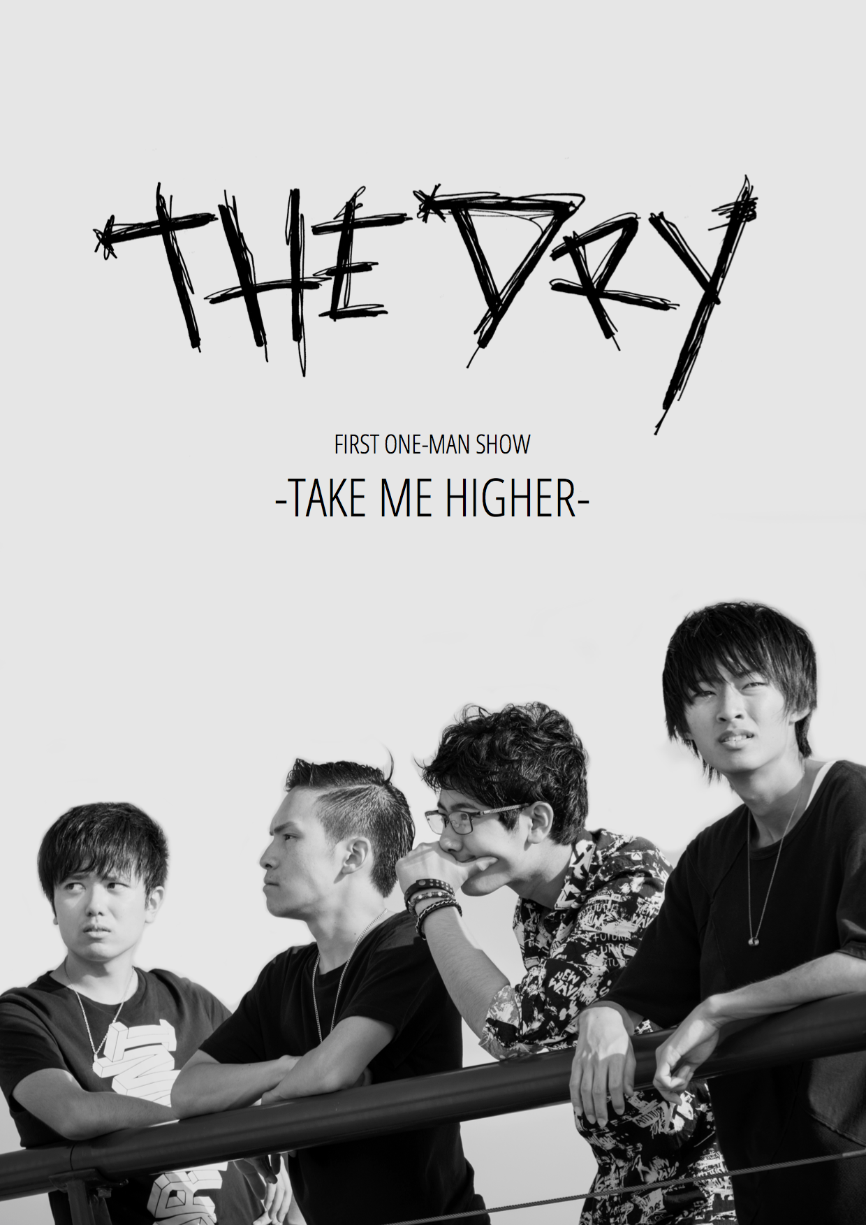 THE DRY FIRST ONE-MAN SHOW -Take Me Higher-