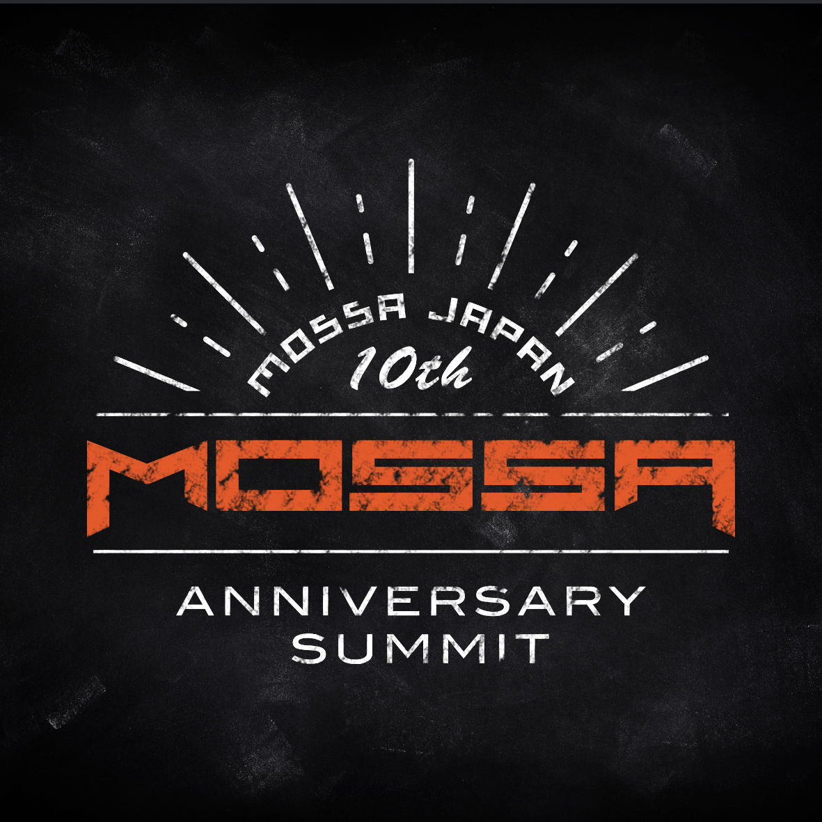 MOSSA Japan 10th Anniversary SUMMIT