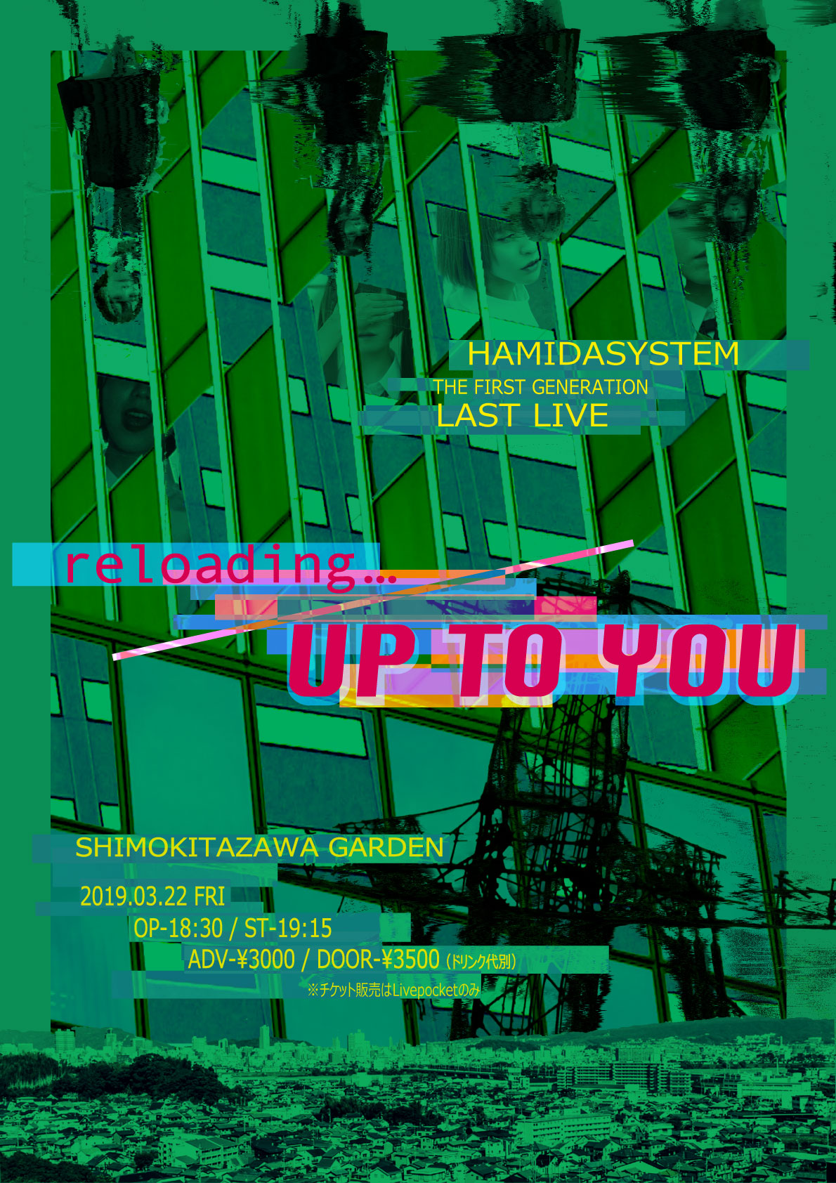 HAMIDASYSTEM The 1st Generation LAST LIVE「 reloading… / UP TO YOU 」