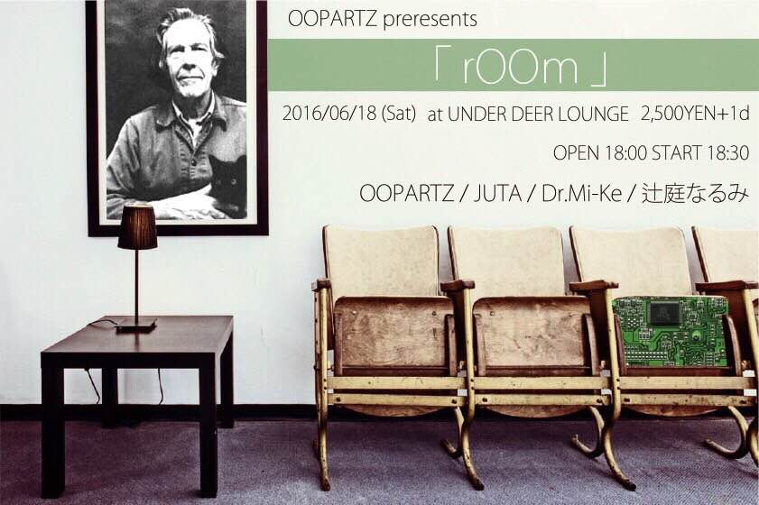 OOPARTZ presents 「rOOm」