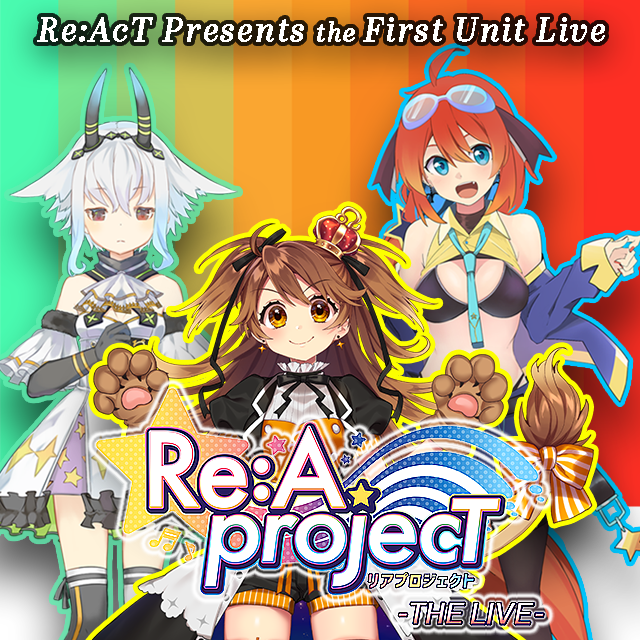 Re:A projecT -THE LIVE-