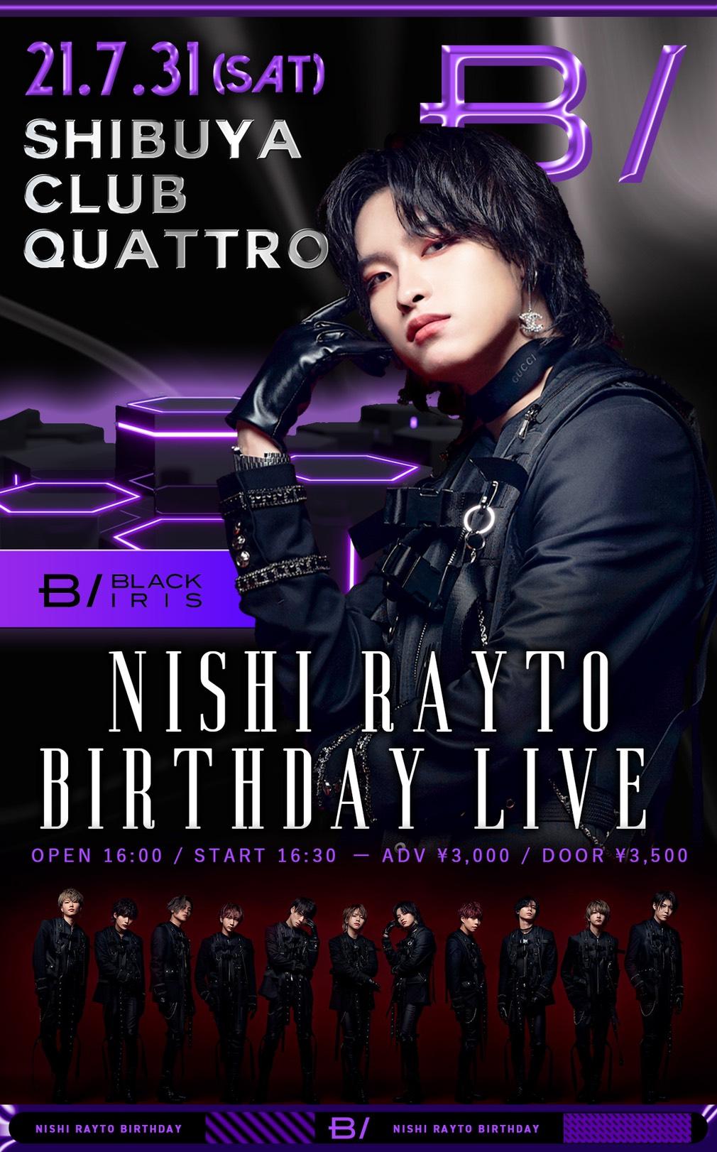 BLACK IRIS NISHI RAYTO BIRTHDAY LIVE