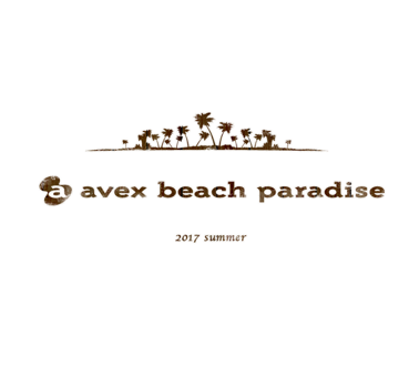 【avex beach paradise】「SEAT」 RESERVATION