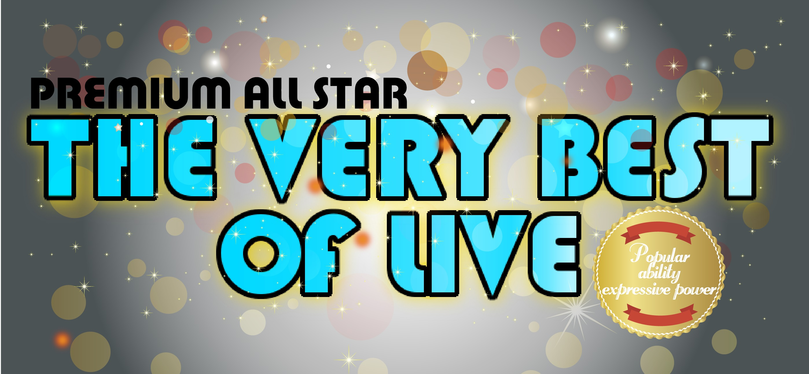 THE VERY BEST OF LIVE11