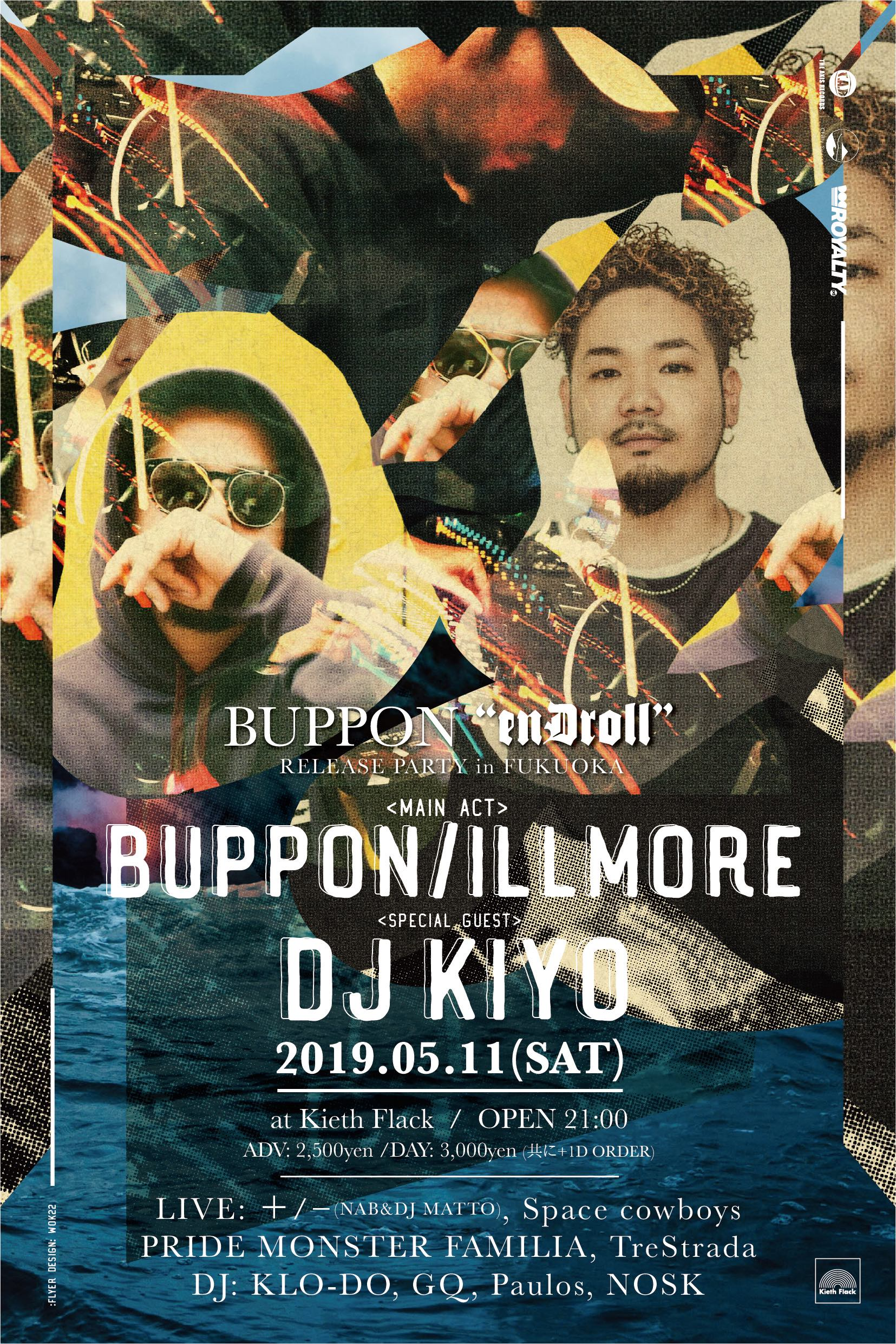 5/11 BUPPON『enDroll』RELEASE PARTY in FUKUOKA