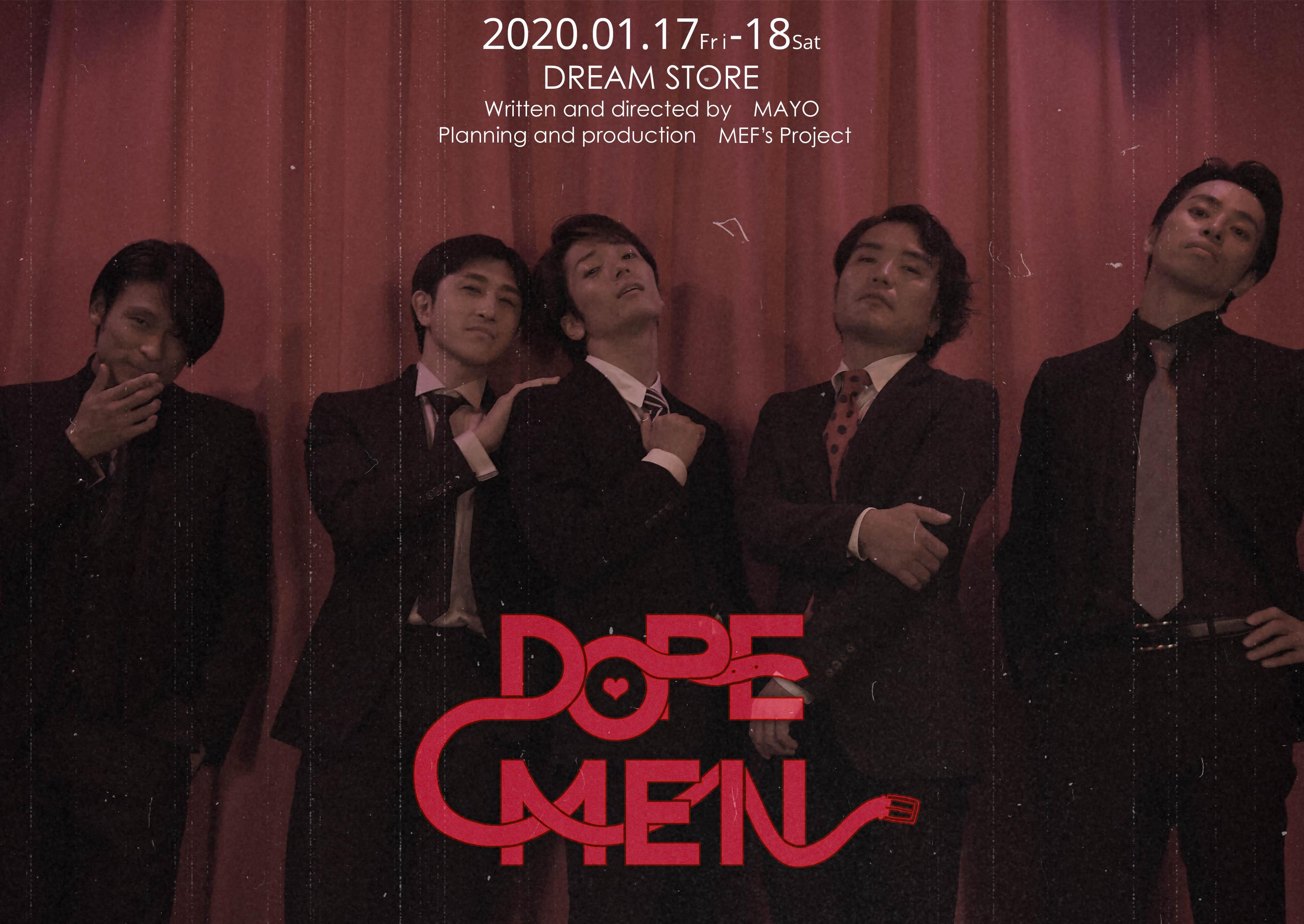 【DOPE MEN】1/18_13時公演